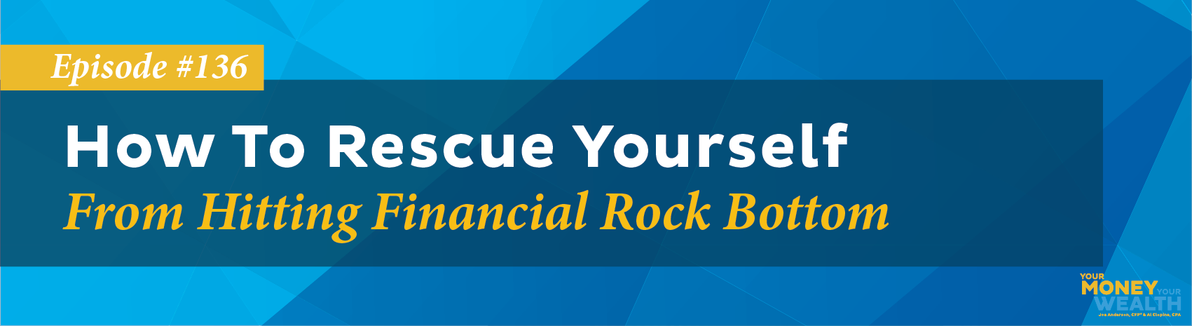 How To Rescue Yourself From Hitting Financial Rock Bottom
