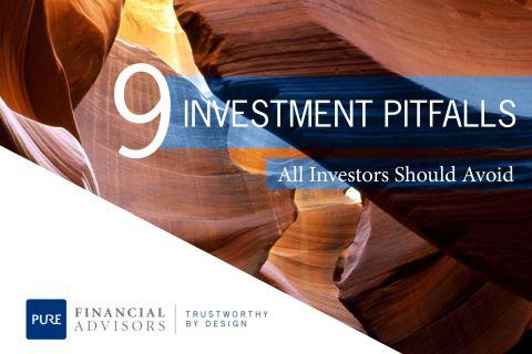 9 Investment Pitfalls All Investors Should Avoid