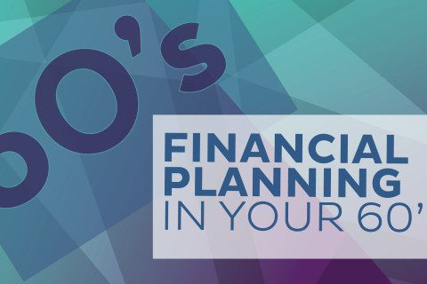 fin. planning in your 60's