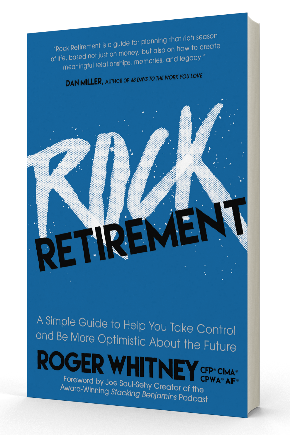 Rock Retirement - Special Offer