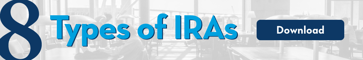 8 Types of IRAs