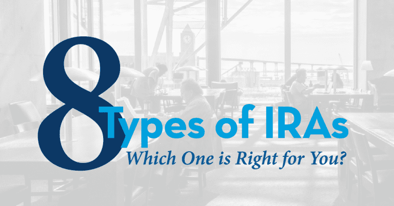 8 Types of IRAs