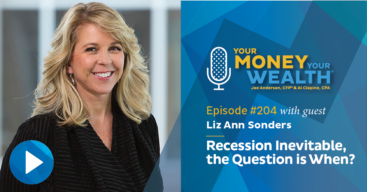 Liz Ann Sonders: Recession Inevitable, the Question is When?