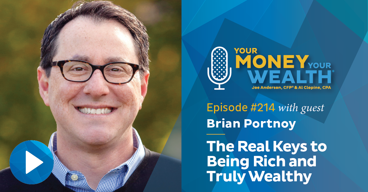 Brian Portnoy: The Real Keys to Being Rich and Truly Wealthy