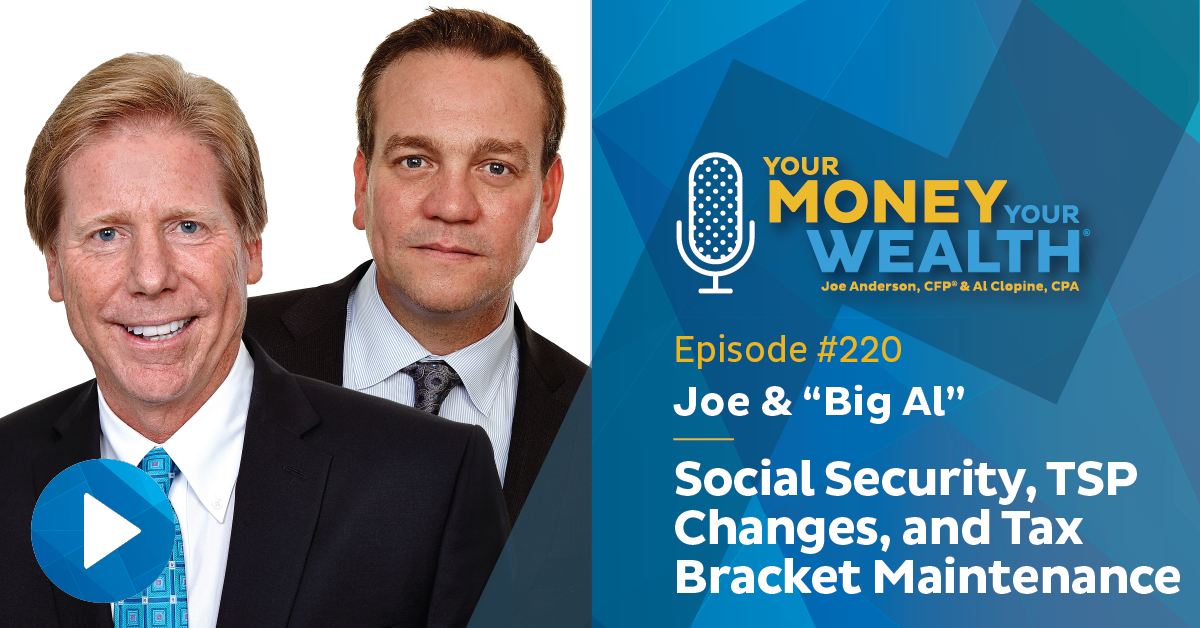 Social Security, TSP Changes, and Maintaining Your Tax Bracket
