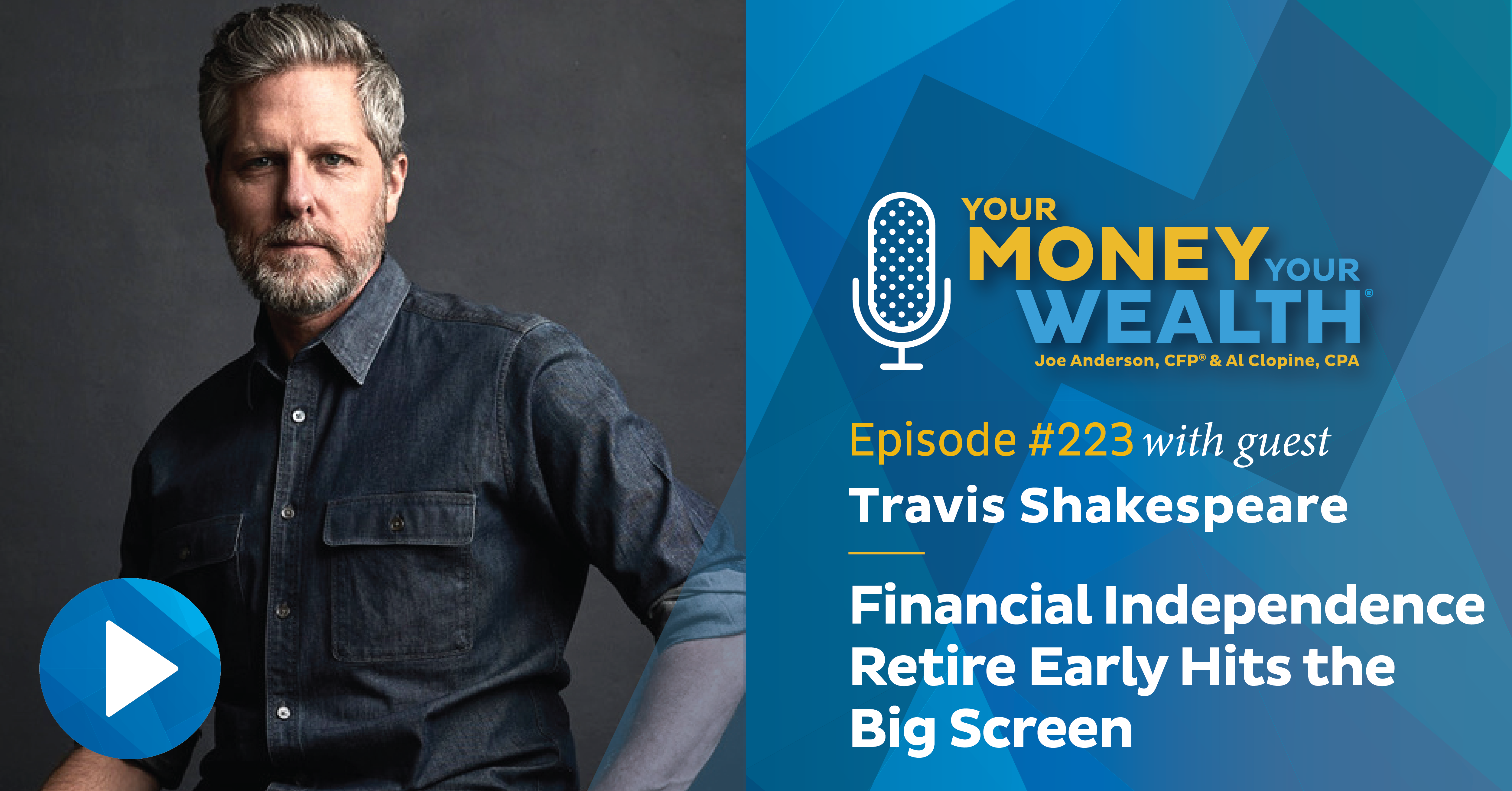 Travis Shakespeare: Financial Independence Retire Early Hits the Big Screen