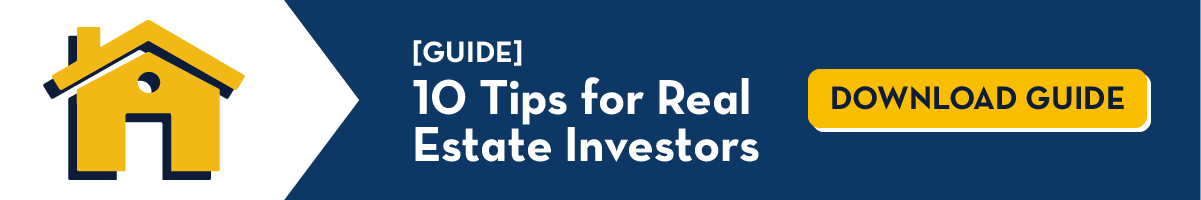 10 Tips for Real Estate Investors