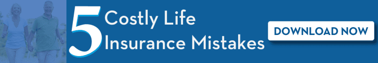 5 Costly Life Insurance Mistakes