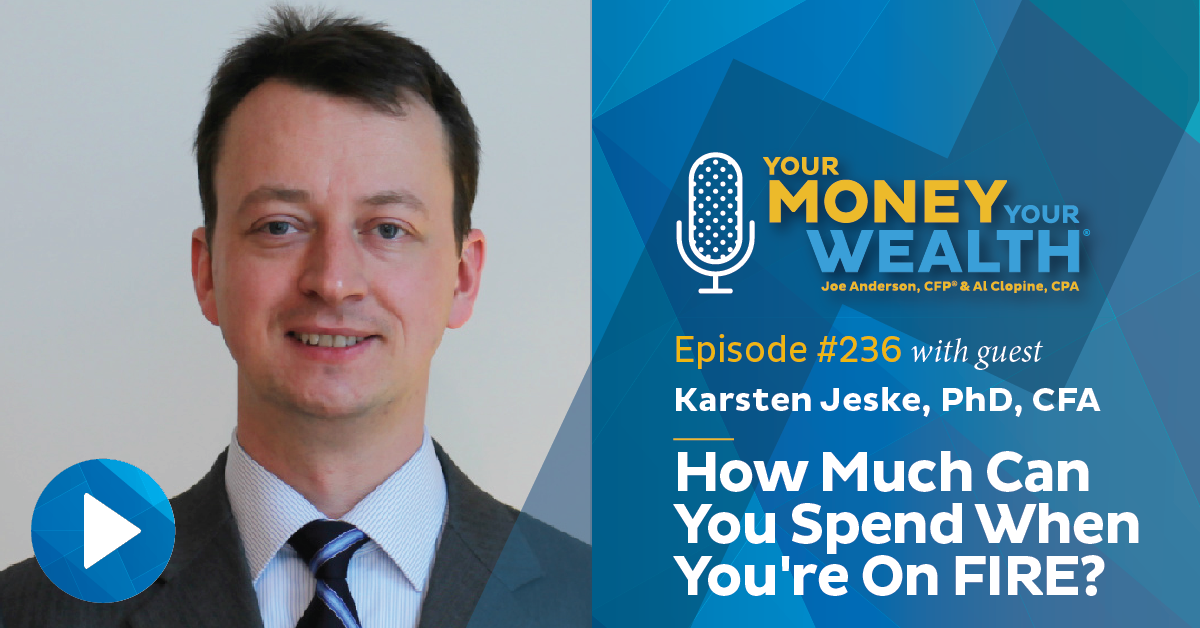 Karsten Jeske: How Much Can You Spend When You're On FIRE?