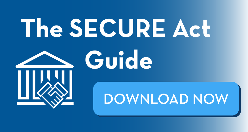 The SECURE Act Guide