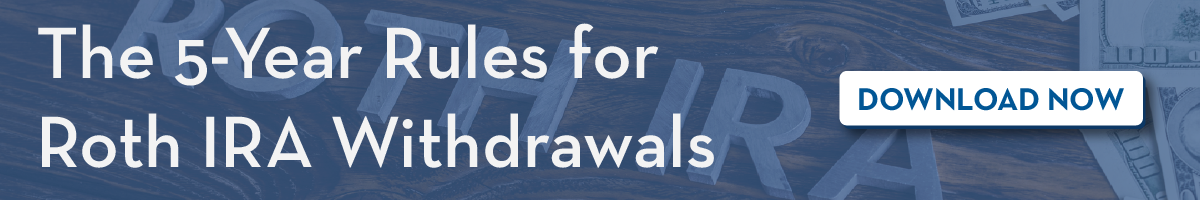 5 Year Rules for Roth IRA Withdrawals