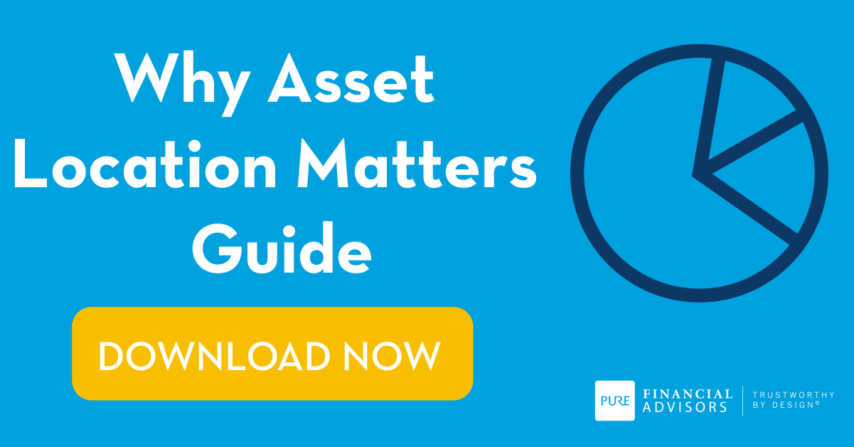 Why Asset Location Matters: A Guide